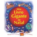 Meu Livro Gigante de Natal  - Sarah Pitt