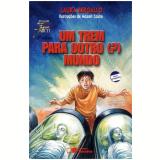 Um Trem Para Outro (?) Mundo - Laura Bergallo