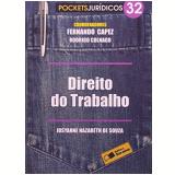 Direito Do Trabalho (vol. 32) - Rodrigo Colnago