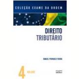 Exame Da Ordem, (vol. 4)- Direito Tributario - Rangel Perrucci Fiorin