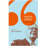 Warren Buffett em 250 Frases - David Andrews