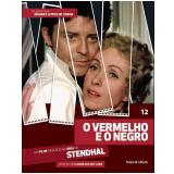 O Vermelho e o Negro (Vol. 12) - Stendhal