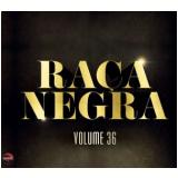 Raça Negra - Vol.36 (CD) -