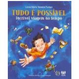 Tudo E Possível - Lucia Maria Teixeira Furlani