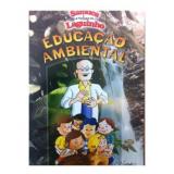 Gibi - Educação Ambiental - Prof. Samuel Lago