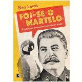 Foi-se O Martelo - Ben Lewis