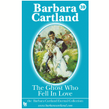 39 The Ghost Who Fell in Love (Ebook) - Cartland