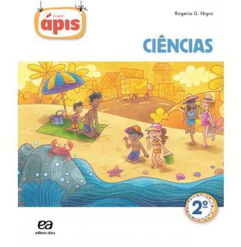 Projeto Ápis - Ciências - 2º Ano - Ensino Fundamental I