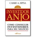 Investidor Anjo - Cassio A. Spina