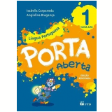 Porta Aberta Lingua Portuguesa - 1º Ano - (Caixa Alta: Escrita Em Letras Maiúsculas) - Isabella Carpaneda, Angiolina B