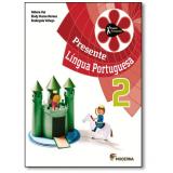 Português - 2º Ano - 4 ª Edição - Elody Nunes Moraes, Débora Vaz, Rosângel