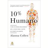 10% Humano - Alanna Collen