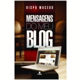 Mensagens do Meu Blog - Bispo Macedo