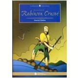 As Aventuras de Robinson Crusoé - Daniel Defoe