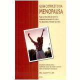 Guia Completo da Menopausa - Susan M. Lark