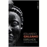 Espelhos - Eduardo Galeano