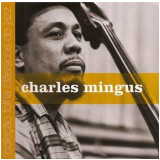 Charles Mingus (Vol. 19) - Carlos Calado