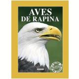 Aves de Rapina - Geneviéve de Becker