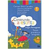 Construindo A Escrita -Textos, Gram�tica E Ortografia - 2� Ano - Ensino Fundamental I - Maria da Gra�a Baraldi, Et Al, D�borah Panach�o ...