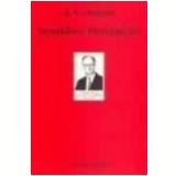 Sentido e Percepção 2ª Edição - John Langshaw Austin