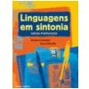 Linguagens em Sintonia L�ngua Portuguesa (9� Ano)
