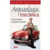 Arqueologia Mecânica - Rubem Duailibi
