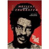 Seu Jorge - Músicas Para Churrasco - Ao Vivo (DVD) - Seu Jorge