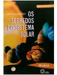 Os Segredos do Sistema Solar
