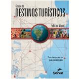 Gestão de destinos turísticos (Ebook) - Federico Vignati