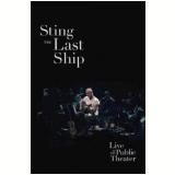 Sting - The Last Ship (DVD) - Sting