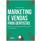Marketing E Vendas Para Dentistas - Heloísa Borges