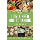 The I Only Need One Cookbook Cookbook (Ebook)