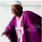Filipe Mukenga - Nos Somos Nos (CD) - Filipe Mukenga
