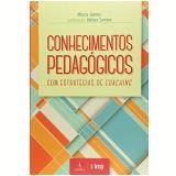 Conhecimentos Pedagógicos Com Estratégias De Coaching - Márcia Gomes, Bárbara Satana