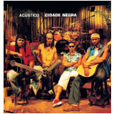 Cidade Negra - Cidade Negra Acústico (CD) - Cidade Negra