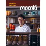 Mocotó - RODRIGO OLIVEIRA