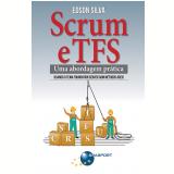 Scrum e TFS - Uma Abordagem Prática - Edson Silva