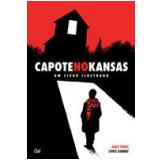 Capote no Kansas - Ande Parks