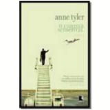 O Turista Acidental - Anne Tyler