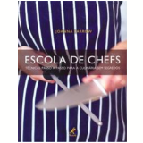 Escola de Chefs - Joanna Farrow