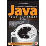 Entendendo e Dominando o Java para Internet - Oziel Moreira Neto