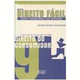 Direito do Consumidor Vol. 9 - Renato Afonso Gon�alves