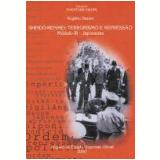 Shindô-Renmei Terrorismo e Repressão - Rogerio Dezem