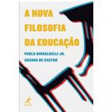 O Que é Filosofia da Educação? - Paulo Ghiraldelli