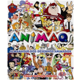 Animaq: Almanaque dos Desenhos Animados - Paulo Gustavo Pereira