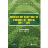 História dos Campeonatos Cariocas de Futebol - Clovis Martins, Roberto Assaf