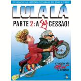 Lula Lá Parte 2:  A (Su)Cessão! - Chico Caruso