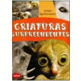 Criaturas Surpreendentes - Lynn Huggins-Coopoer
