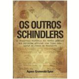 Os Outros Schindlers - Agnes Grunwald-Spier