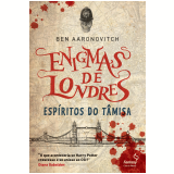 Esp�ritos do T�misa - Ben Aaronovitch